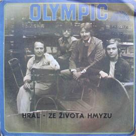 "Olympic – Hrál / Ze Života Hmyzu (7"" / Vinyl)"