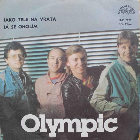 """Olympic – Jako Tele Na Vrata / Já Se Oholím (7"""" / Vinyl)"""