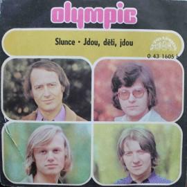 """Olympic –  Slunce / Jdou, Děti, Jdou (7"""" / Vinyl)"""