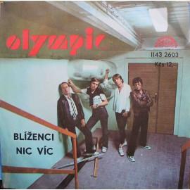 "Olympic – Blíženci / Nic Víc (7"" / Vinyl)"