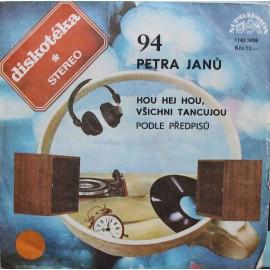 """Petra Janů – Hou Hej Hou, Všichni Tancujou / Podle Předpisů (7"""" / Vinyl)"""