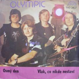 """Olympic – Osmý Den / Vlak, Co Nikde Nestaví (7"""" / Vinyl)"""