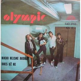 "Olympic – Nikdo Nejsme Akorát / Dnes Už Ne (7"" / Vinyl)"