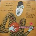 Stanisław Grzesiuk – Nie Masz Cwaniaka Nad Warszawiaka - Dawne Piosenki Warszawskich Przedmieść (LP/ Vinyl)