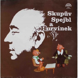 Spejbl A Hurvínek, Josef Skupa – Skupův Spejbl A Hurvínek (LP / Vinyl)