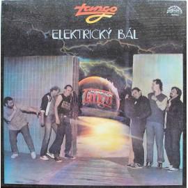 Tango – Elektrický Bál  (LP / Vinyl)