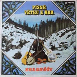 Zelenáči –  Písně Větru Z Hor (LP / Vinyl)