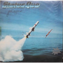 Status Quo ‎– Just Supposin'...  (LP / Vinyl)