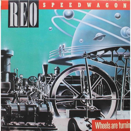 REO Speedwagon ‎– Wheels Are Turnin' (LP / Vinyl)