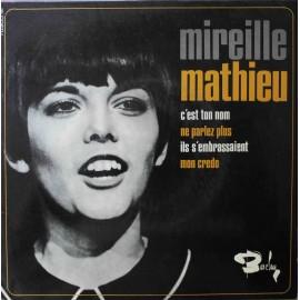 """Mireille Mathieu – C'Est Ton Nom (7"""" / Vinyl)"""