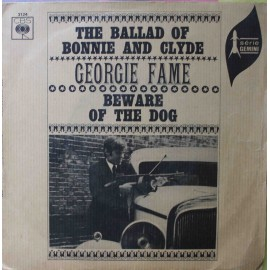 "Georgie Fame ‎– The Ballad Of Bonnie And Clyde (7"" / Vinyl)"