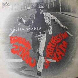 Václav Neckář – Dobrou Zprávu Já Přináším Vám (LP / Vinyl)