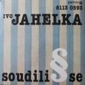 Ivo Jahelka – Soudili Se (LP / Vinyl)