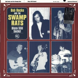 The Swamp Rats ‎– Disco Still Sucks! (LP/ Vinyl)