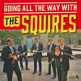 "The Squires ‎– Going All The Way With The Squires (LP + 7""/ Vinyl)"