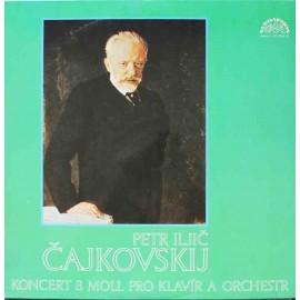 P. I. Čajkovskij - Koncert Pro Klavír A Orchestr Č.1 B Moll Op.23 (LP / Vinyl)