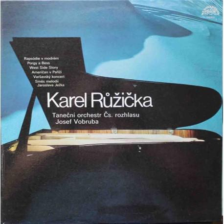 Karel Růžička, Taneční Orchestr Čs. Rozhlasu, Josef Vobruba – Karel Růžička (LP / Vinyl)