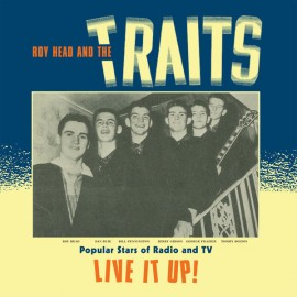 Roy Head And The Traits ‎– Live It Up!  (LP / Vinyl)