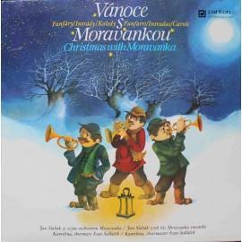 Moravanka Jana Slabáka –  Vánoce S Moravankou - Fanfáry / Intrády / Koledy (LP / Vinyl)