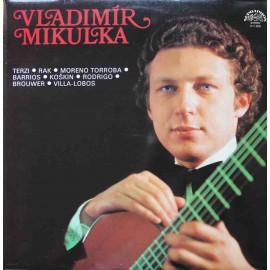 Vladimír Mikulka – Kytarový Recitál (LP/ Vinyl)