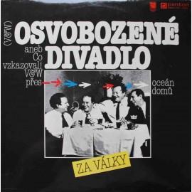 Voskovec & Werich – Osvobozené Divadlo Za Války Aneb Co Vzkazovali V&W Přes Oceán Domů  (LP / Vinyl)