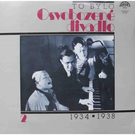 J. Voskovec, J. Werich, J. Ježek – To Bylo Osvobozené Divadlo 2 (1934 - 1938) (2LP / Vinyl)