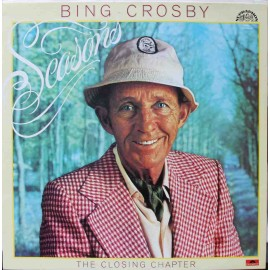 Bing Crosby ‎– Seasons (The Closing Chapter)  (LP / Vinyl)
