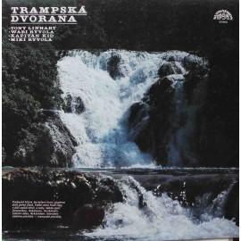 Tony Linhart / Wabi Ryvola / Kapitán Kid / Miki Ryvola – Trampská Dvorana (LP / Vinyl)