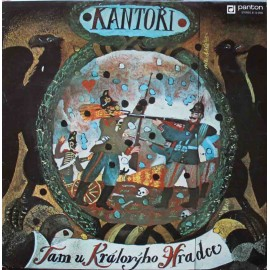 Kantoři - Tam U Královýho Hradce (LP / Vinyl)