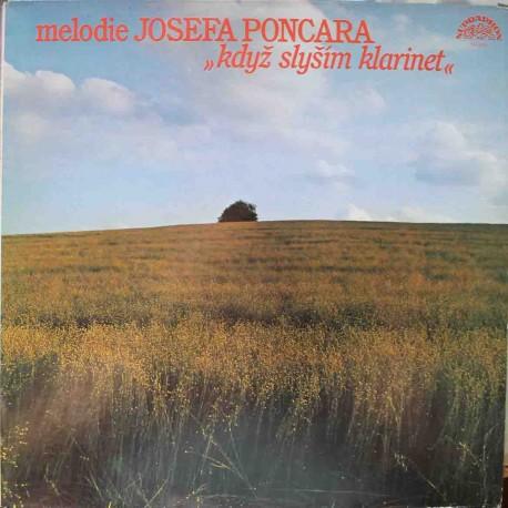 Josef Poncar – Melodie - Když Slyším Klarinet (LP / Vinyl)