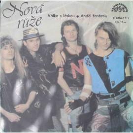 """Nová Růže – Válka S Láskou / Anděl Fantazie (7"""" / Vinyl)"""