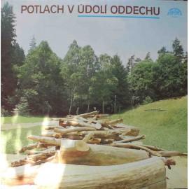 Potlach V Údolí Oddechu (LP/ Vinyl)