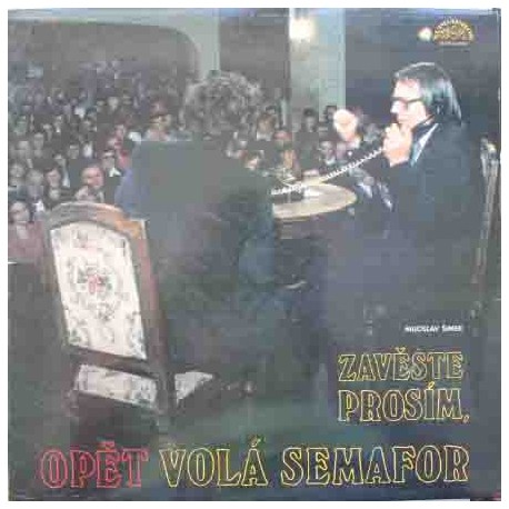 Miloslav Šimek – Zavěste Prosím, Opět Volá Semafor (LP / Vinyl)