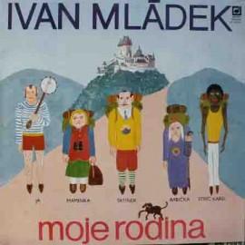 Ivan Mládek – Moje Rodina (LP / Vinyl)