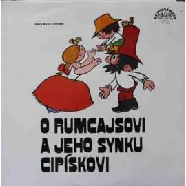 Václav Čtvrtek – O Rumcajsovi A Jeho Synku Cipískovi  (LP / Vinyl)