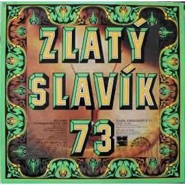 Zlatý Slavík 73 (LP / Vinyl)