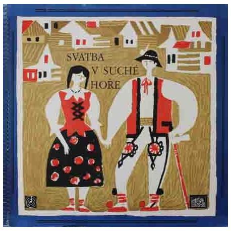 Svatba V Suché Hoře (LP/ Vinyl)