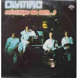 Olympic – Prázdniny Na Zemi…? (LP / Vinyl)