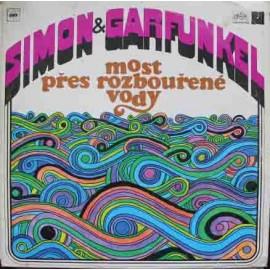 Simon And Garfunkel – Most Přes Rozbouřené Vody (LP / Vinyl)