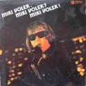 Miki Volek – Miki Volek. Miki Volek? Miki Volek! (LP / Vinyl)