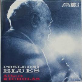 Albert Nicholas – Poslední Blues  (LP / Vinyl)