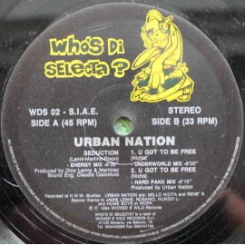 Urban Nation ‎– Seduction / U Got To Be Free
