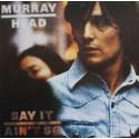 Murray Head – Say It Ain't So  (LP / Vinyl)