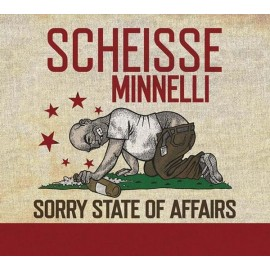 Scheisse Minnelli ‎– Sorry State Of Affairs
