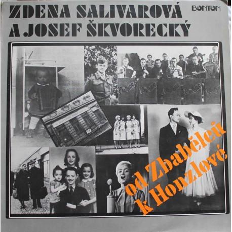 Zdena Salivarová A Josef Škvorecký – Od Zbabělců K Honzlové  (LP / Vinyl)