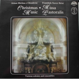 Adam Michna z Otradovic / František Xaver Brixi – Czech Baroque Christmas Music (LP / Vinyl)