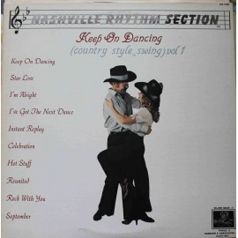 Nashville Rhythm Section – Keep On Dancing (Country Style Swing) Vol 1 (LP / Vinyl)