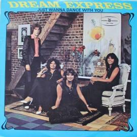 Dream Express – Just Wanna Dance With You (LP / Vinyl)