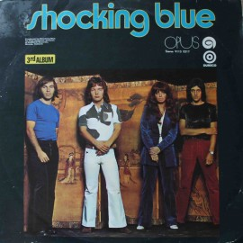 Shocking Blue – 3rd Album  (LP / Vinyl)