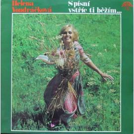 Helena Vondráčková – S Písní Vstříc Ti Běžím… (LP / Vinyl)